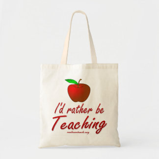 I'd Rather be Teaching Tote Bag