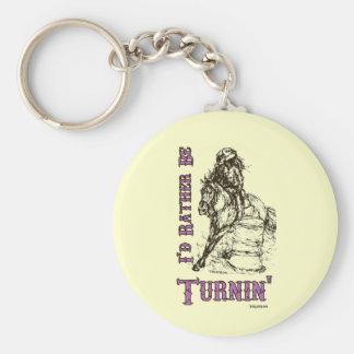 I'd Rather Be Turnin' Barrel Racing Design Basic Round Button Keychain