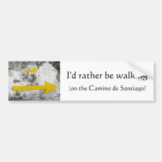 I'd Rather Be Walking Bumper Sticker