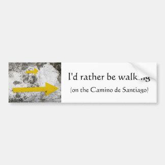 I'd Rather Be Walking Bumper Sticker