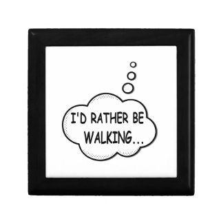 I'd Rather Be Walking Gift Box