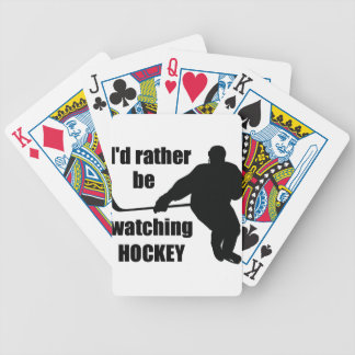 I'd rather be watching hockey bicycle playing cards