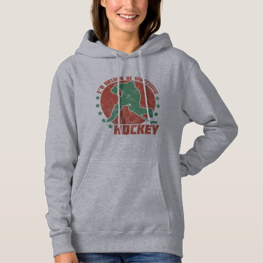 I'd Rather Be Watching Hockey Hoodie