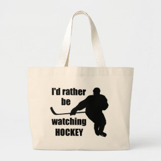 I'd rather be watching hockey large tote bag