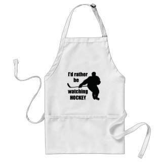 I'd rather be watching hockey standard apron