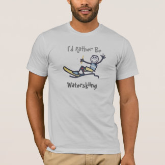 I'd Rather Be Waterskiing T-Shirt