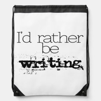 I'd Rather Be Writing Backpack