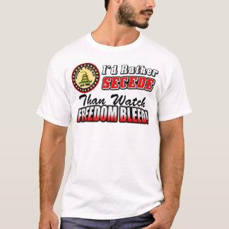 I'd Rather Secede! T-Shirt