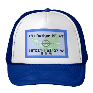 I'd Rither Be At 18.02'N 63.07'W Trucker Hat