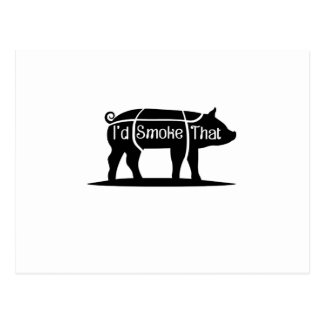 I'd Smoke That Pig Pork Bbq Barbecue Funny Postcard