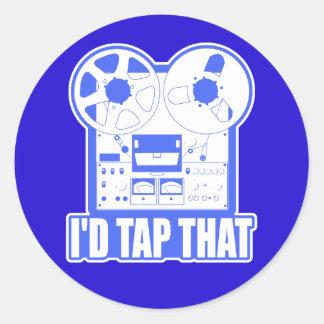 I'd Tap That Round Sticker