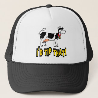 I'd Tip That Cow Trucker Hat