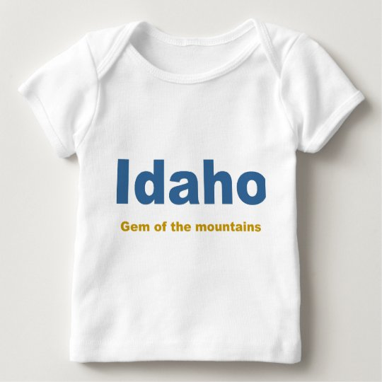 Idaho-Gem of the mountains Baby T-Shirt