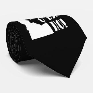 Idaho, no, you da ho tie