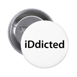 iDdicted 2 Inch Round Button