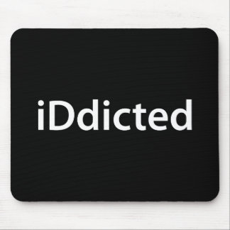 iDdicted Mouse Pad