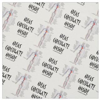 Ideas Circulate Inside Circulatory System Humor Fabric