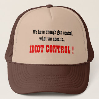 Idiot Control trucker's hat