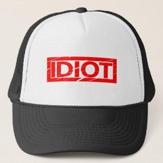 Idiot Stamp Trucker Hat