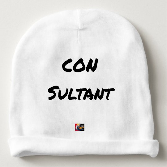 IDIOT SULTANT - Word games - François City Baby Beanie