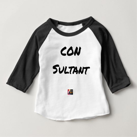 IDIOT SULTANT - Word games - François City Baby T-Shirt