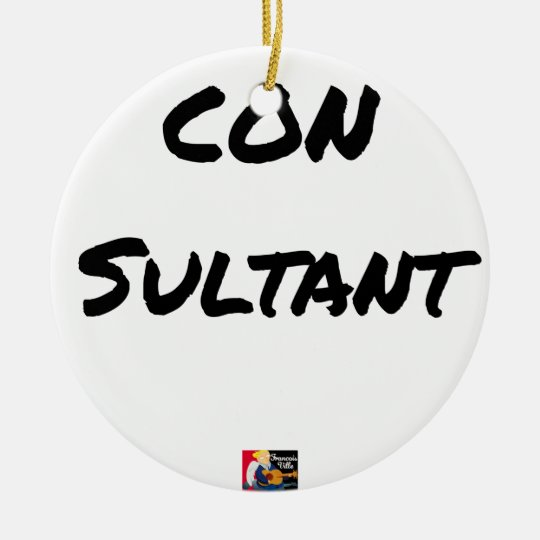 IDIOT SULTANT - Word games - François City Ceramic Ornament