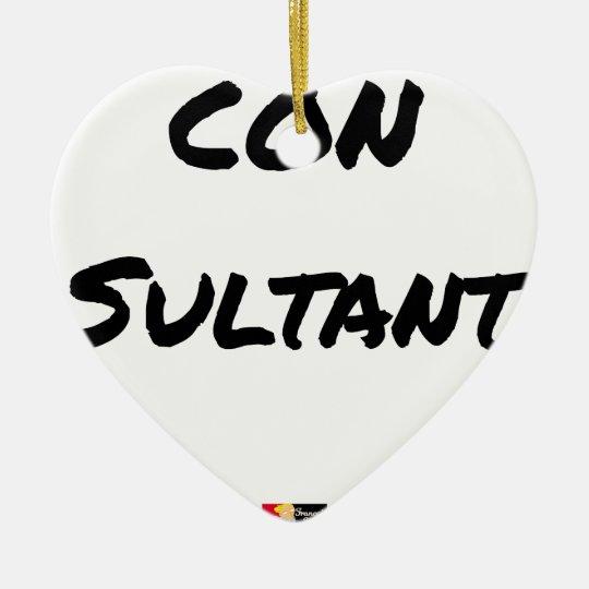 IDIOT SULTANT - Word games - François City Ceramic Ornament
