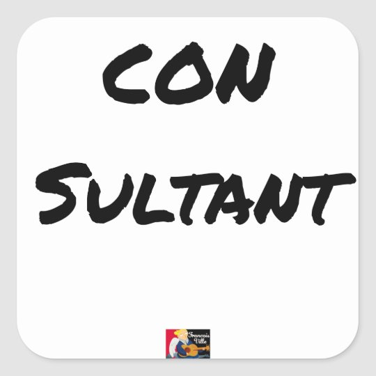 IDIOT SULTANT - Word games - François City Square Sticker