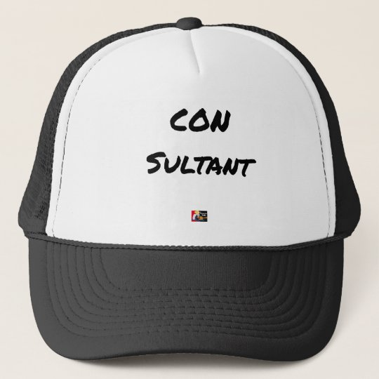 IDIOT SULTANT - Word games - François City Trucker Hat