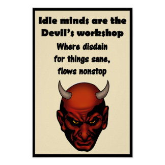 """Idle Minds - 12"""" x 18"""" Poster"""