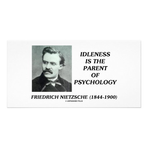 Idleness Is The Parent Of Psychology Personalized Photo Card