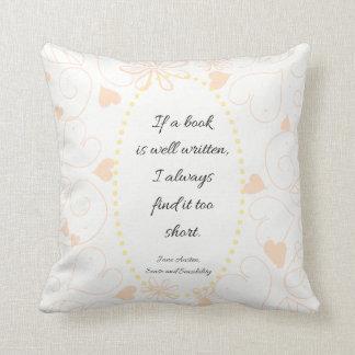 If a book is well written Jane Austen quote Throw Pillow
