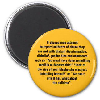If Abused Men Attempt To Report Incidents … 2 Inch Round Magnet