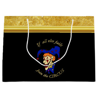 If all else fails join the circus blue foil design large gift bag