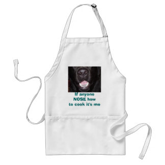 , If anyone NOSE howto cook it's me Standard Apron