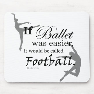 If Ballet Was... Mousepad (customizable)