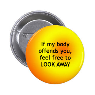 If Body Offends 2 Inch Round Button