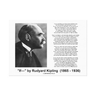 If- by Rudyard Kipling Motivational Advice Poem Canvas Print