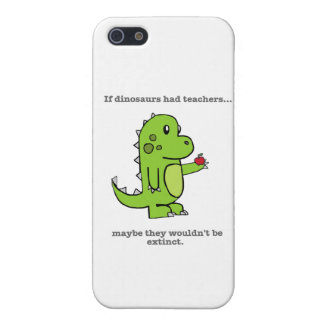 If Dinosaurs Had Teachers iPhone 5 Cover