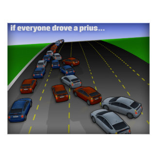 if everyone drove a prius... posters