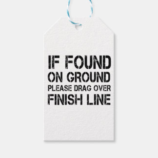 If Found On Ground Please Drag Over Finish Line Gift Tags