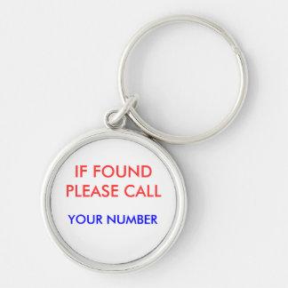 IF FOUND PLEASE CALL, KEYCHAIN
