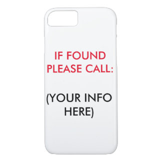 IF FOUND PLEASE CALL PHONE CASE