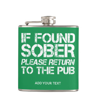 If found Sober Return To the Pub St. Paddys Day Hip Flask