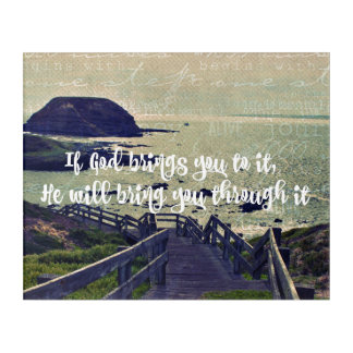 If God Brings you to it Faith Quote Acrylic Wall Art