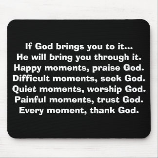 If God brings you to it... Mouse Pad