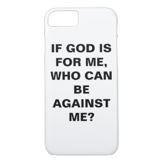 """If God Is For Me..."" Apple iPhone 8/7 Case"
