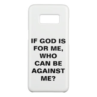 """""""If God Is For Me..."""" Samsung Galaxy S8 Case"""