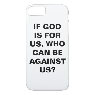 """If God Is For Us..."" Apple iPhone 8/7 Case"