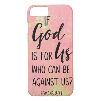 If God Is For Us Who Can Be Against Us Romans 8:31 Case-Mate iPhone Case